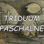 TRIDUUM PASCHALNE – plan